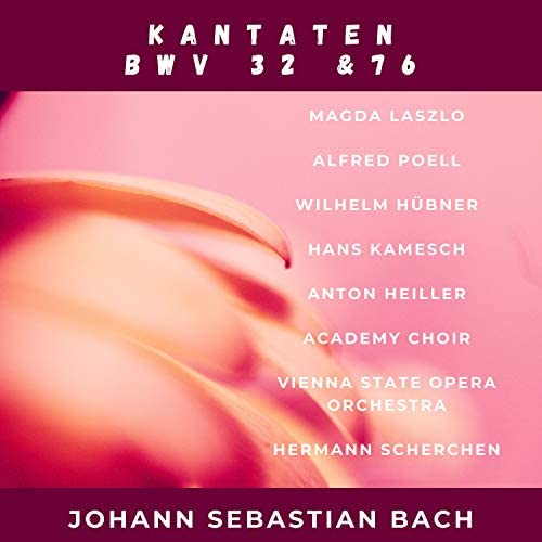 Magda Laszlo, Alfred Poell, Wilhelm Hübner, Hans Kamesch, Anton Heiller, Academy Choir, Vienna State Opera Orchestra & Hermann Scherchen