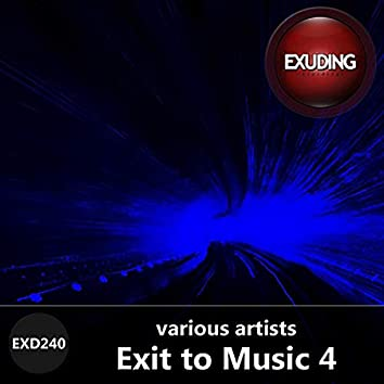 Exit To Music, Vol. 4