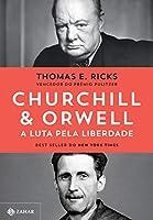 Churchill & Orwell: A luta pela liberdade