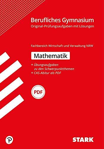 STARK Abiturprüfung Berufliches Gymnasium NRW - Mathematik