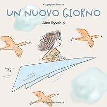 Un Nuovo Giorno (Italian Edition)