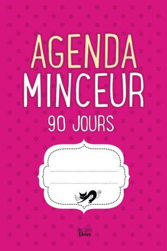 Agenda Minceur 90 jours: Régime Alimentaire Journal à Compléter (Broché)