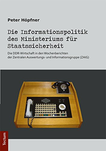 Die Informationspolitik des Ministeriums...
