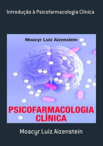 Introdução À Psicofarmacologia Clínica