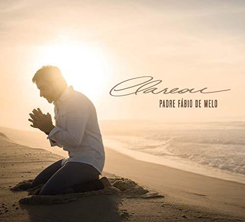 Padre Fábio De Melo - Clareou [CD]
