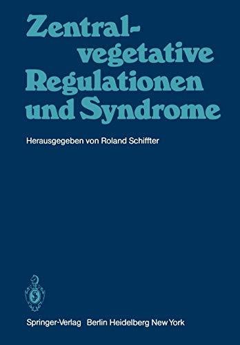 Zentral-vegetative Regulationen und Syndrome