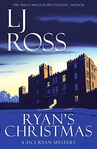 Ryan's Christmas: A DCI Ryan Mystery (The DCI Ryan Mysteries Book 15)