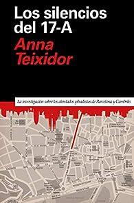 Los silencios del 17-A par Anna Teixidor