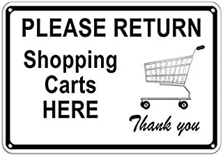 TEcell Personalized Metal Signs for Outdoors Please Return Shopping carts here Thank You Store Policy Metal Sign 12 X 16 Inch