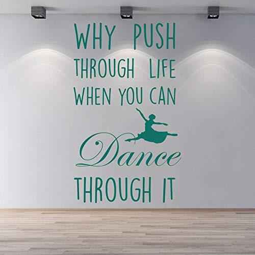 Pegatinas de pared para baños, por qué empujar a través de la vida Cita de baile Cama inspiradora Pintura autoadhesiva Calcomanía Cartel Arte Oficina Decoración del hogar Habitación