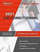 2021 South Carolina Air Conditioning Contractor Exam Prep: Study Review & Practice Exams