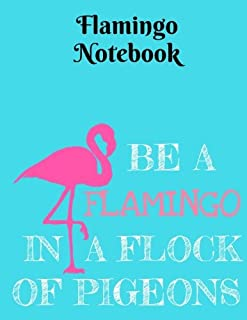Be A Flamingo In A Flock Of Pigeons Notebook - 5x5 Grid: Graph Paper, 5x5 Grid - 8.5 x 11 - 101 Sheets/202 Pages