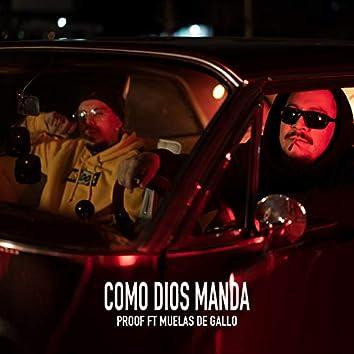 Como Dios Manda (feat. Muelas De Gallo)