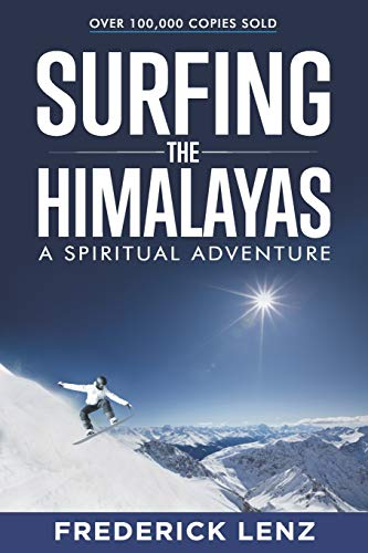 Surfing the Himalayas: A Spiritual Adventure