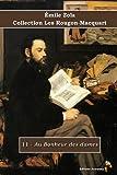 11 - Au Bonheur des dames - Émile Zola - Collection Les Rougon-Macquart: Texte intégral