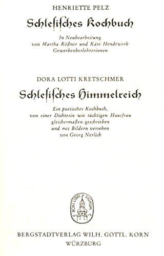 Schlesisches Kochbuch / Schlesisches Himmelreich by Henriette Pelz (2007-10-06)