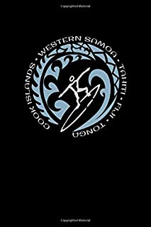 Cook Islands Western Samoa Tahiti Fiji Tonga: Pacific Islands Surfing Fan Notebook With Lined College Ruled Paper For Wor...