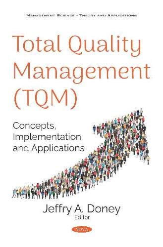 Compare Textbook Prices for Total Quality Management: Concepts, Implementation and Applications  ISBN 9781536156010 by Doney, Jeffry A.