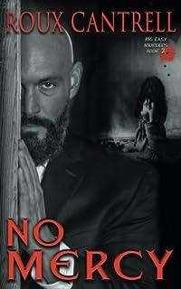 No Mercy (The Big Easy Murder Sereis) (Volume 2)