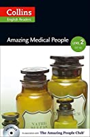 Collins ELT Readers -- Amazing Medical People (Level 2) (Collins ELT Readers. Level 2)