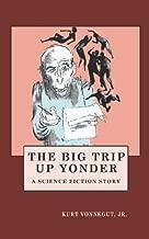 the big trip up yonder kurt vonnegut