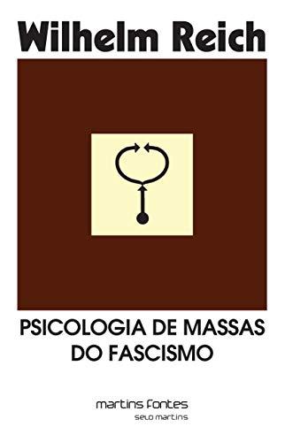 Psicologia de Massas do Fascismo