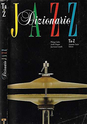 Dizionario Jazz. Ta-z.