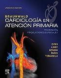 Braunwald. Cardiología en atención primaria, 11ª ed.: Prevención y poblaciones especiales