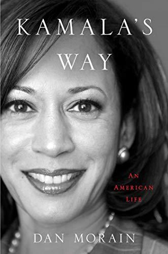 Kamala's Way: An American Life (English Edition)