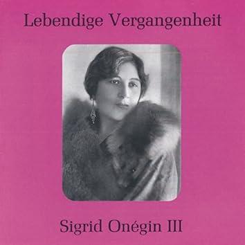 Lebendige Vergangenheit - Sigrid Onegin (Vol.3)