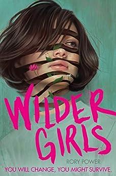 Wilder Girls by [Rory Power]