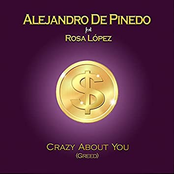Greed - Crazy About You