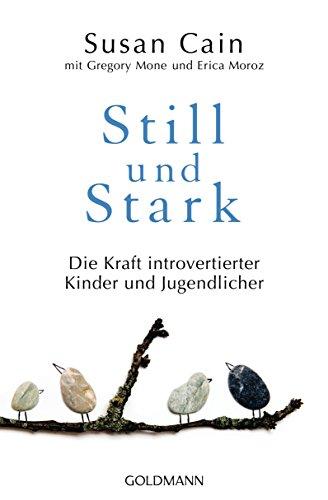 Still und Stark: Die Kraft introvertierter Kinder und Jugendlicher