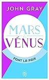 Mars et Vénus font la paix - Savoir résoudre les conflits pour une vie de couple harmonieuse