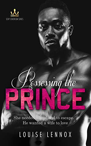 Possessing The Prince: An African Royal Romance (Sexy Sovereign Book 3) (English Edition)