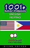 1001+ Basic Phrases English - Filipino - Gilad Soffer