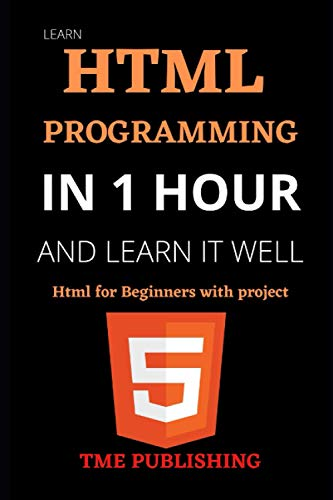 Learn Html in 1 Hour and Learn It Well. Html for Beginners with project