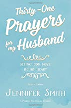 Thirty-One Prayers For My Husband: Seeing God Move in His Heart PDF