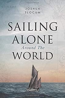 Best sailing alone around the world slocum Reviews