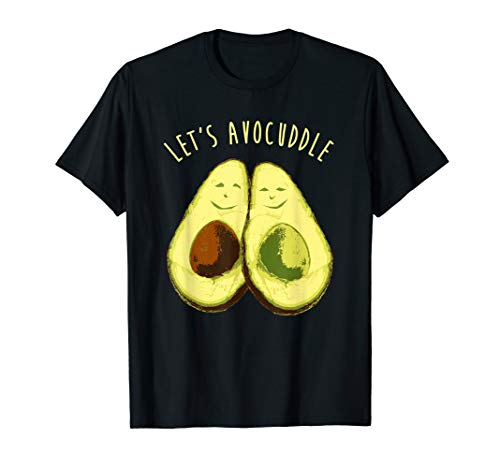 Lets Avocuddle Shirt Funny Avocado Clean Eating Paleo Gift