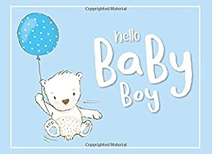 Hello Baby Boy: Baby Shower Guest Book with Gift Log - Space for up to 100 Guests to Leave Messages, Wishes and/or Predictions (Blue Background)