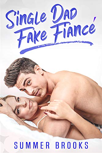 Single Dad Fake Fiancé (It's Complicated Book 3) (English Edition)