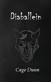 [Cage Dunn]のDiaballein (English Edition)