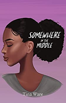 Somewhere In The Middle by [Tina Ware]