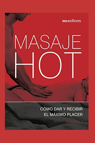 MASAJE HOT: erotismo y bienestar