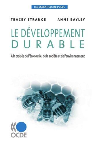 Les essentiels de l\'OCDE Le développement durable : À la croisée de l\'économie, de la société et de l\'environnement
