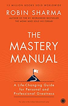 The Mastery Manual by [Robin Sharma]