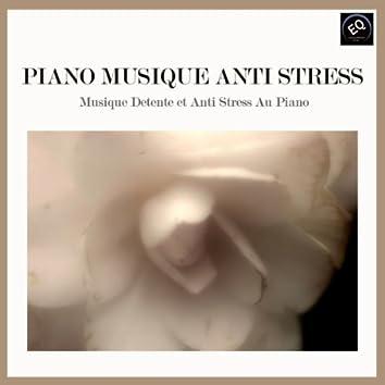 Piano Musique Anti-Stress. Musique Détente et Anti-Stress au Piano