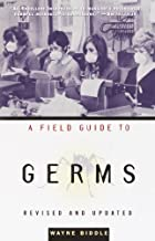 A Field Guide to Germs: Revised and Updated