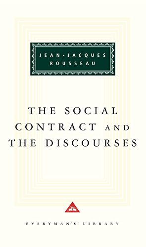 The Social Contract And The Discources (Everyman's Library Classics)